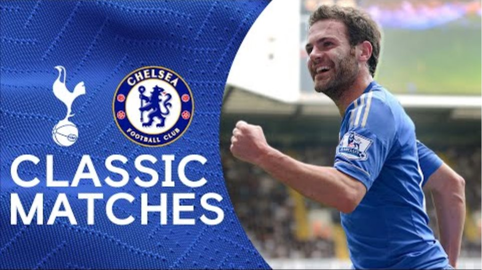 Tottenham 2-4 Chelsea   Mata Scores Twice In Six-Goal Derby Thriller   Classic Highlights